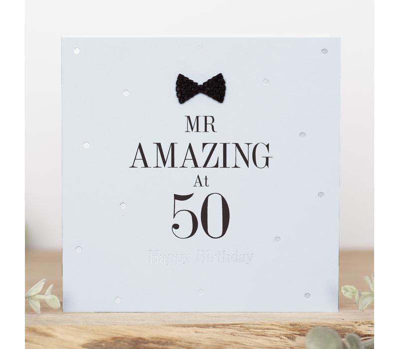 Mr amazing at 50 happy birthday