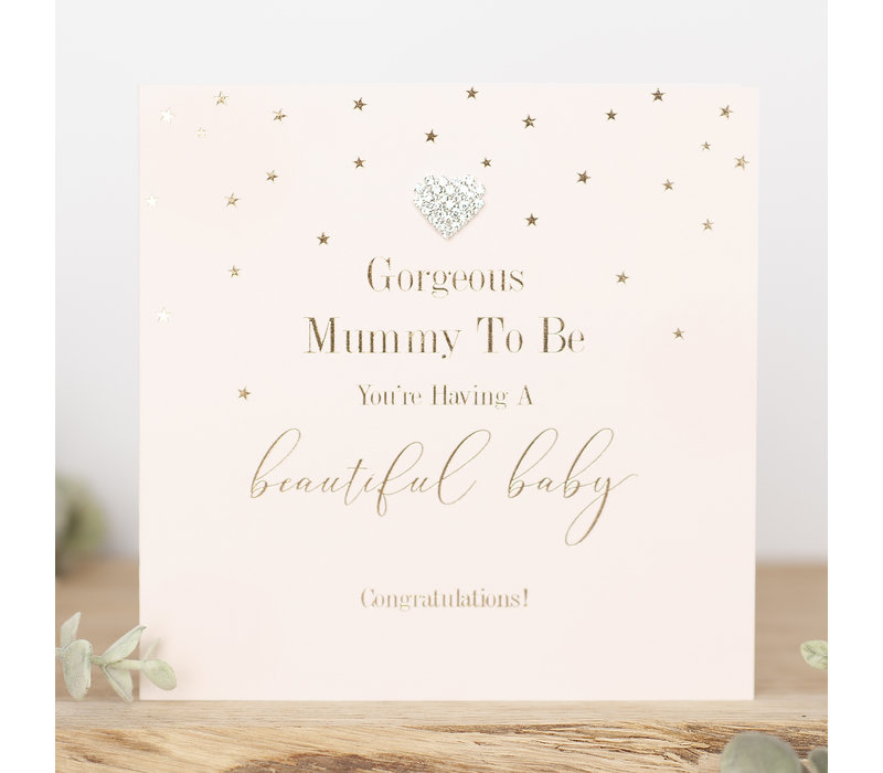 Gorgeous mummy to be, You're having a beautiful baby. Congratulations!