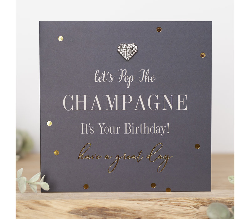 Let's pop the champagne, it's your birthday! Have a great day