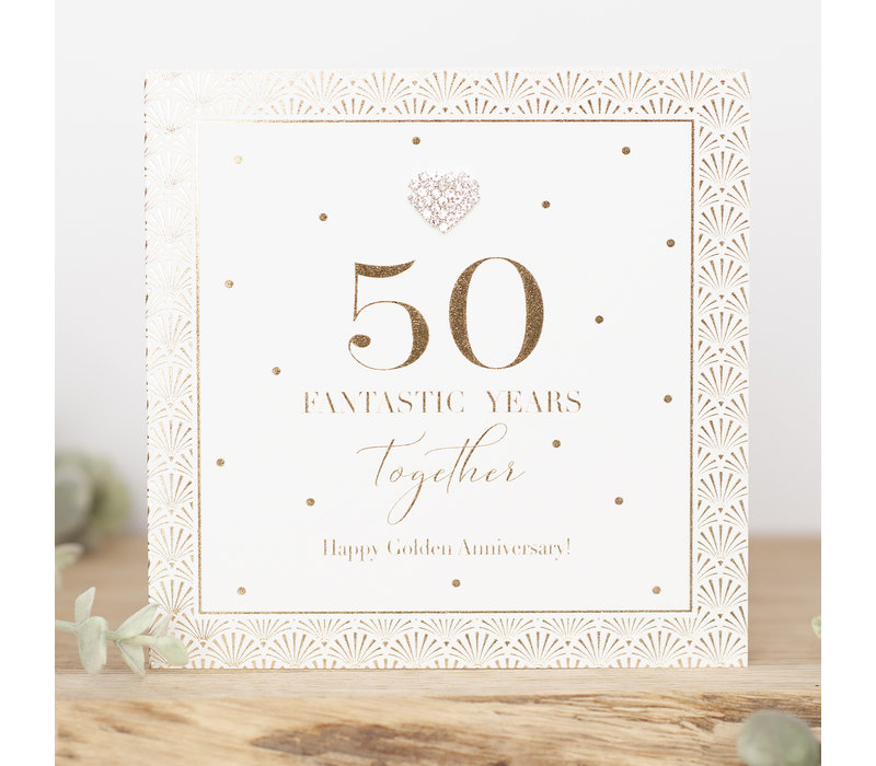 50 fantastic years together happy golden anniversary!