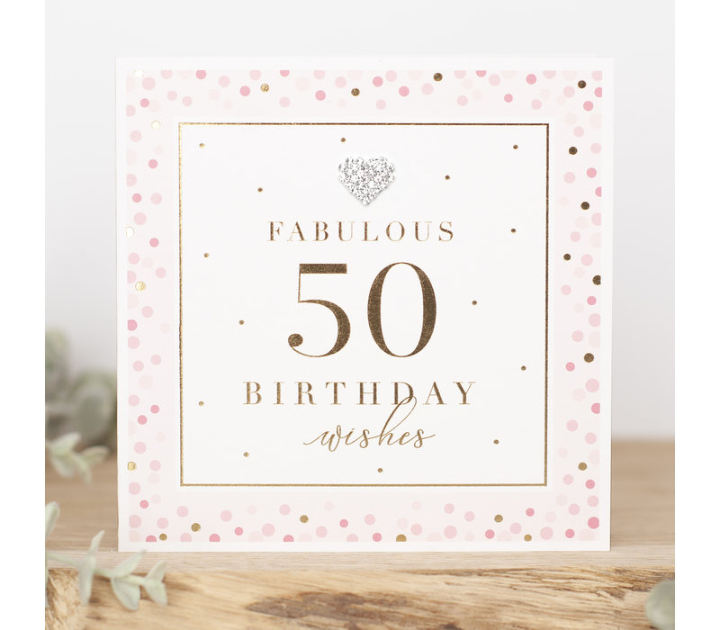 FABULOUS 50 birthday wishes