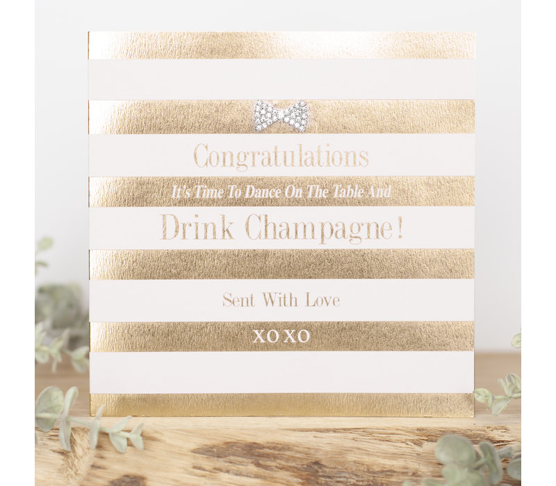Let's dance on the table, drink champagne, congratulations