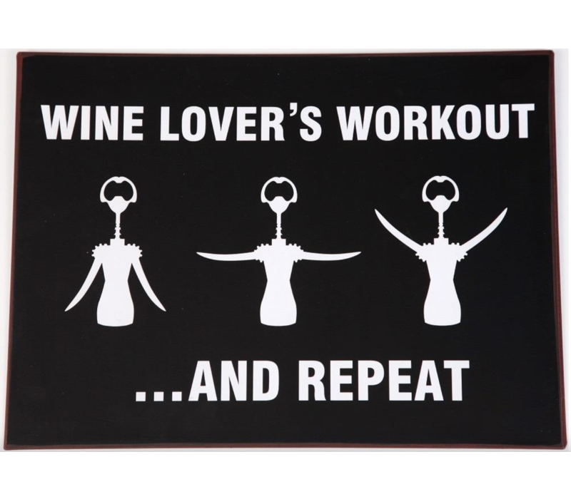 Wine lover's workout... and repeat