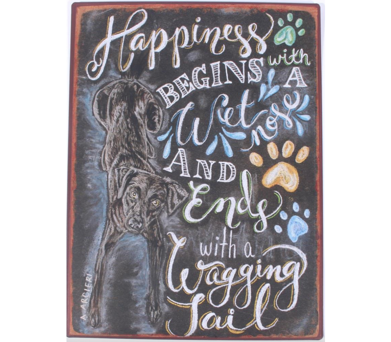 Happiness begins with a wet nose and ends with a wagging tail