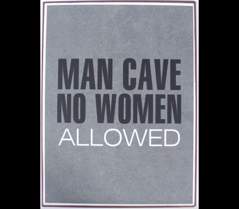 Man cave no women allowed