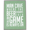 Man cave where the beer is always cold and the game is always on