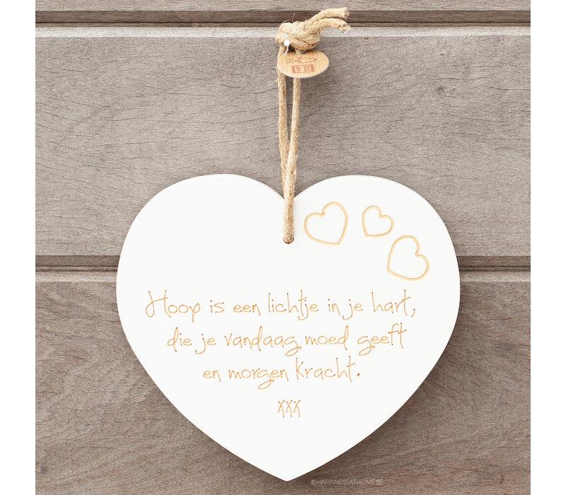 Hoop is een lichtje in je hart, die je vandaag moed geeft en morgen kracht. Xxx