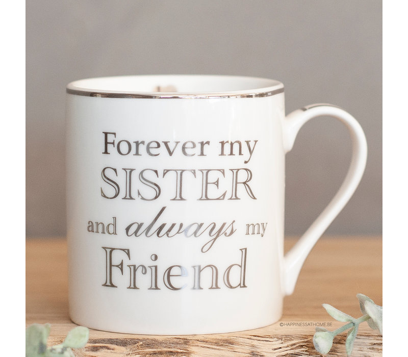 Forever my sister and always my friend