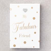 My fabulous friend