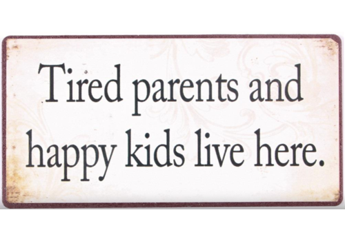 TIRED PARENTS