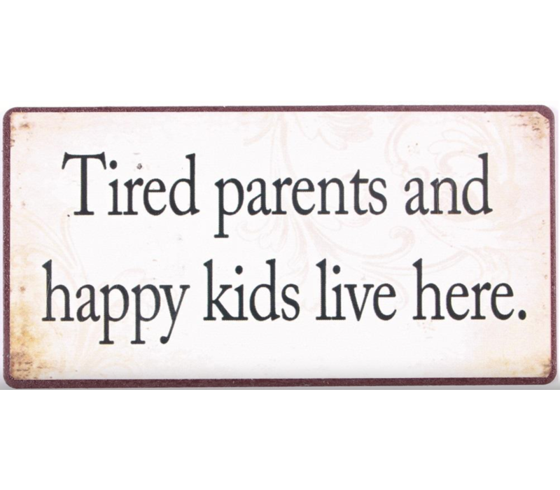 Tired parents and happy kids live here.