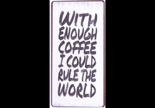 COFFEE/ RULE THE WORLD