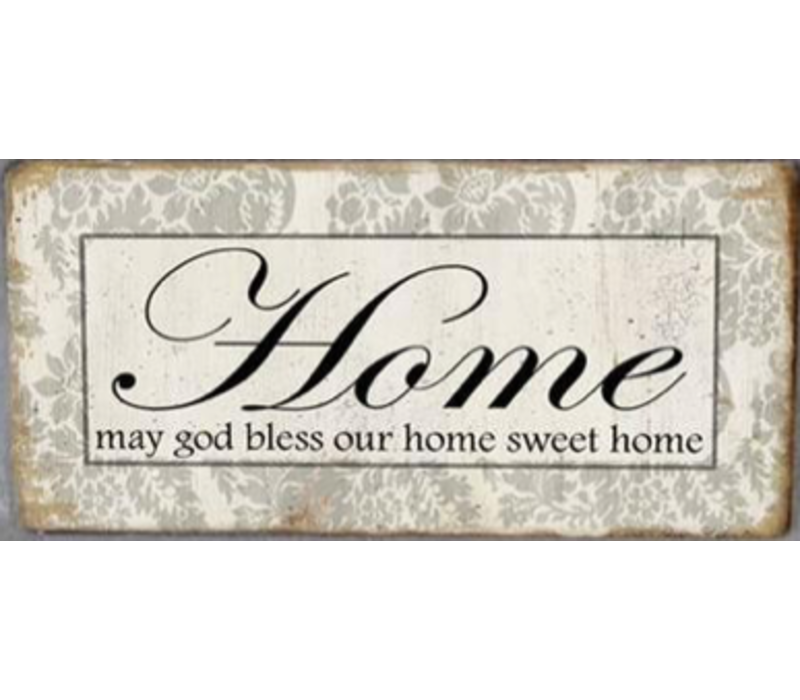 Home, may god bless our home sweet home