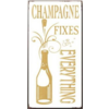Champagne fixes everything
