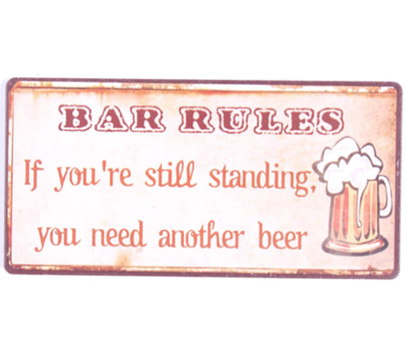 Bar rules: If you're still standing you need another beer