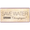 Save water, drink champagne!
