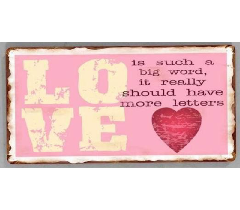 Love is such a big word, it really should have more letters