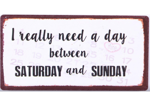 NEED A DAY