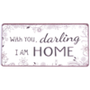 With you darling, I am home