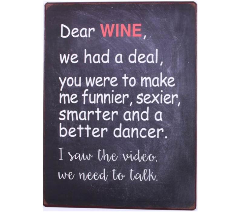 Dear wine, we need to talk