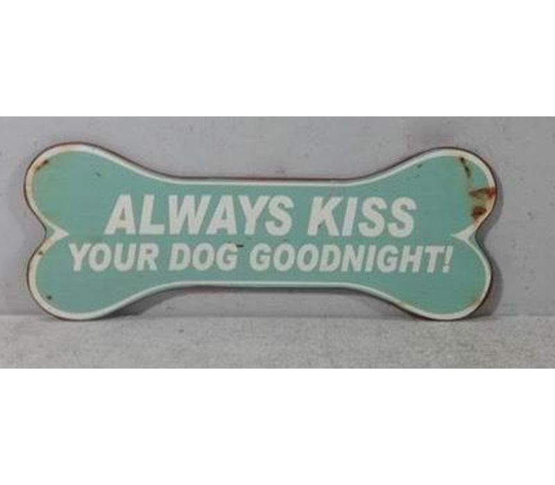 Always kiss your dog goodnight!