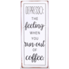 Depresso: the feeling when you run out of coffee