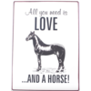 All you need is love... and a horse!