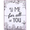 All of me for all of you