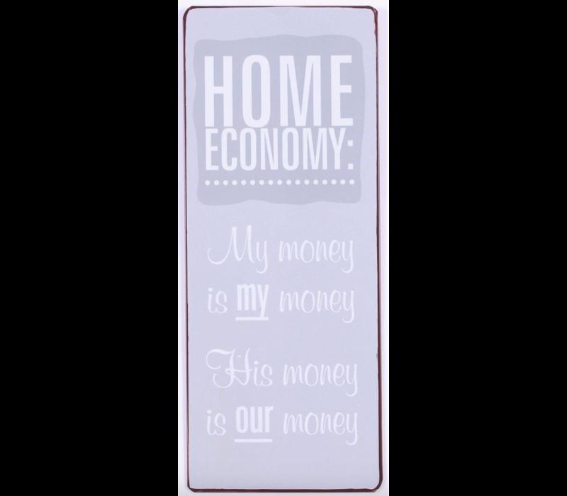 Home economy: my money is my money, his money is our money