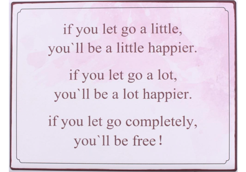 IF YOU LET GO A LITTLE