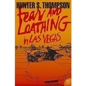 Hunter S. Thompson Fear and Loathing in Las Vegas