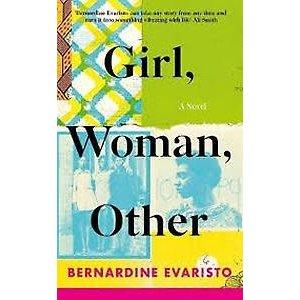 Bernardine Evaristo Girl, Woman, Other