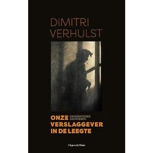 Dimitri Verhulst Onze verslaggever in de leegte