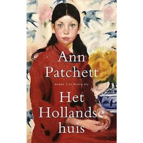 Ann Patchett Het Hollandse huis