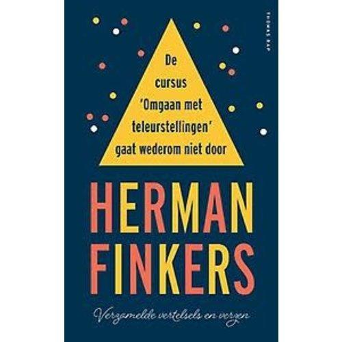 Herman Finkers De cursus 'omgaan met teleurstellingen' gaat wederom niet door
