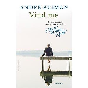 André Aciman Vind me