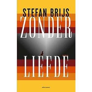 Stefan Brijs Zonder liefde
