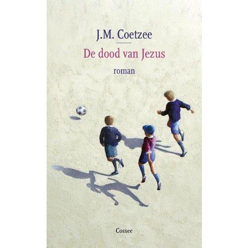 J.M. Coetzee De dood van Jezus