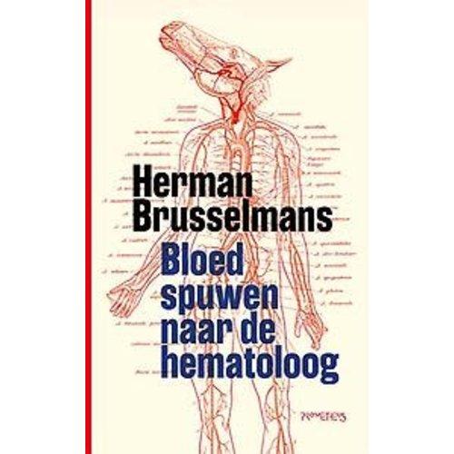 Herman Brusselmans Bloed spuwen naar de hematoloog