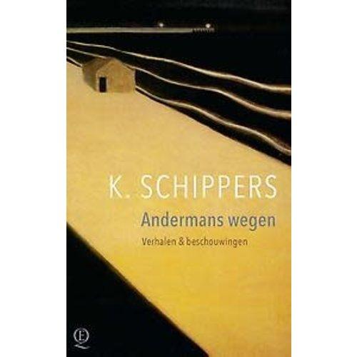 K. Schippers Andermans wegen