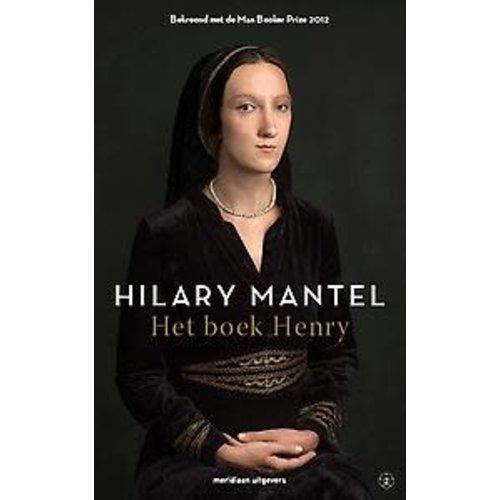Hilary Mantel Het boek Henry