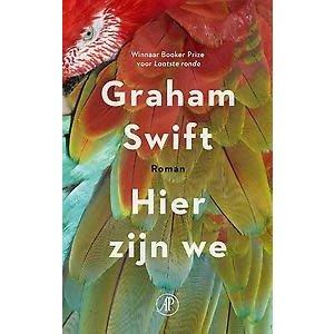 Graham Swift Hier zijn we