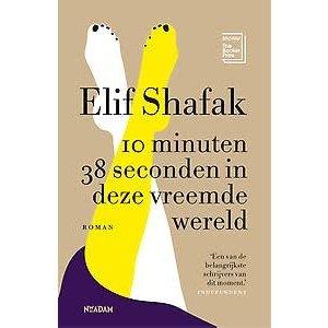 Elif Shafak 10 minuten en 38 seconden in deze vreemde wereld