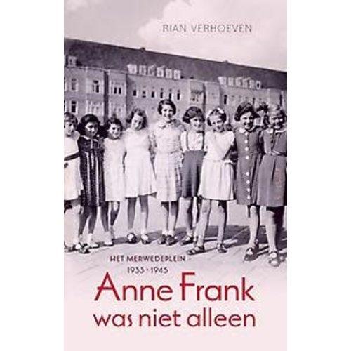 Rian Verhoeven Anne Frank was niet alleen