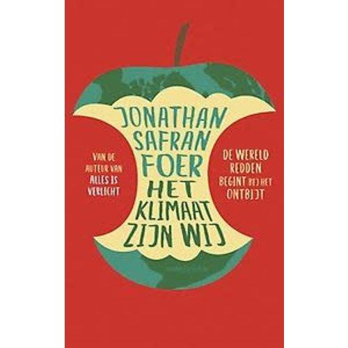 Jonathan Safran Foer Het klimaat zijn wij