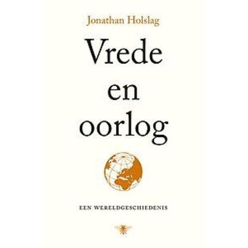 Jonathan Holslag Vrede en oorlog