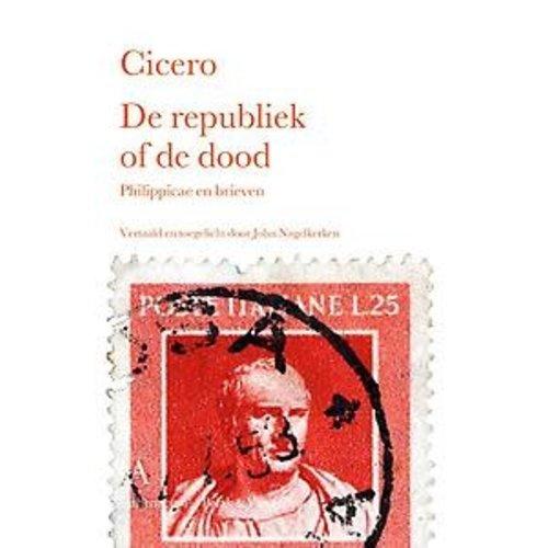 Cicero De republiek of de dood