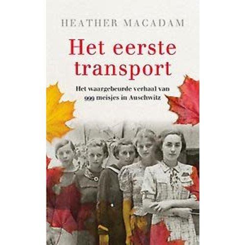 Heather Macadam Het eerste transport