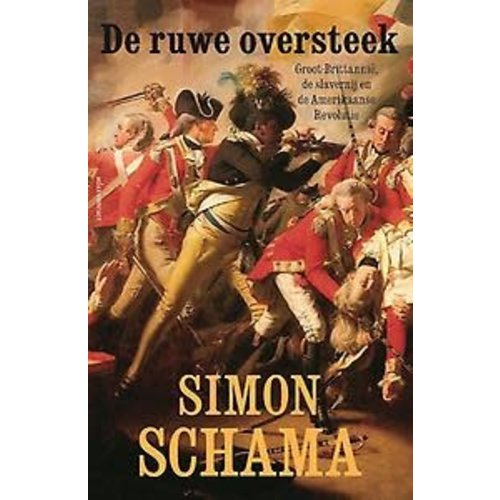 Simon Schama De ruwe oversteek