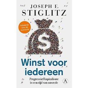Joseph Stiglitz Winst voor iedereen